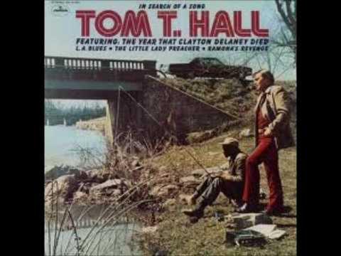 The Year That Clayton Delaney Died~Tom T. Hall.wmv