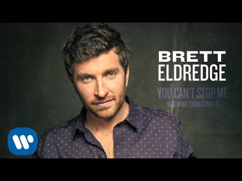 Brett Eldredge - You Can't Stop Me ft. Thomas Rhett (Official Audio)