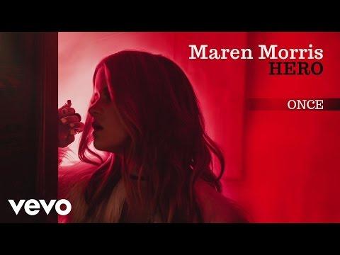 Maren Morris - Once (Official Audio)