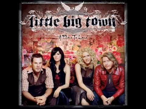 Little Big Town - You're Gonna Love Me