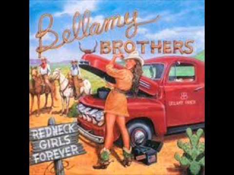 The bellamy brothers redneck girl