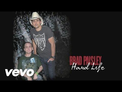 Brad Paisley - Hard Life (Pseudo Video)