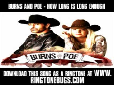 Burns And Poe - How Long Is Long Enough [ New Video + Lyrics + Download ]