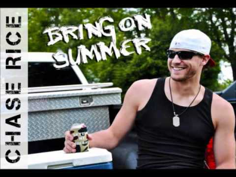 Bring on Summer - Chase Rice