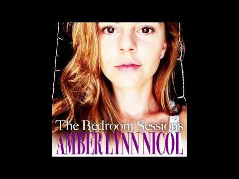 Amber Lynn Nicol - Bedroom Sessions (Full EP)