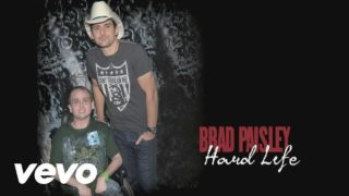 Brad Paisley – Hard Life Thumbnail