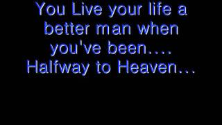 Brantley Gilbert – Halfway To Heaven Thumbnail