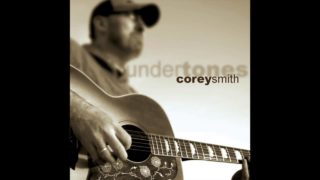 Corey Smith – Cry, Cry, Cry Thumbnail