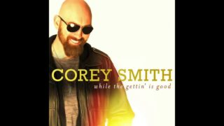 Corey Smith – Even Tho Thumbnail