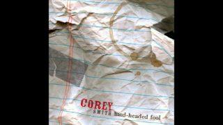 Corey Smith – Gone Too Far Thumbnail