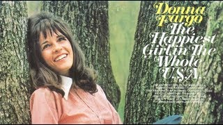 Donna Fargo – Happiest Girl In The Whole U.s.a Thumbnail