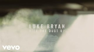 Luke Bryan – Kick The Dust Up Thumbnail